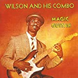 Wilson And His Combo: Magic Guitar