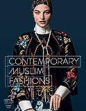 Contemporary Muslim Fashions - Jill D'Alessandro