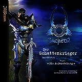 Sacred 2: Fallen Angel - Der Schattenkrieger Folge 1: Die Auferstehung