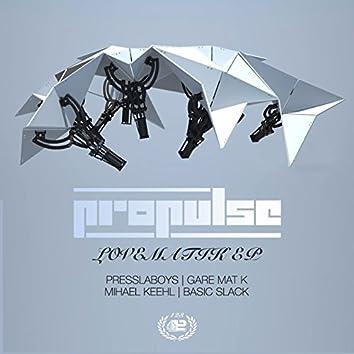 Lovematik EP Incl. Presslaboys, Gare Mat K