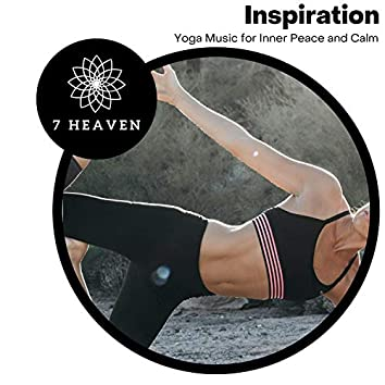 Inspiration - Yoga Music For Inner Peace And Calm