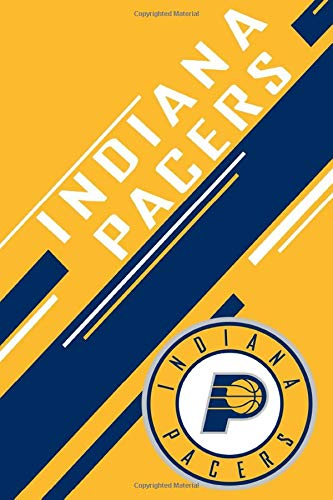 Indiana Pacers: Indiana Pacers Notebook & Journal | NBA Fan Essential | Indiana Pacers Fan Appreciation