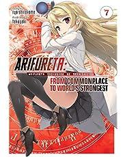 Shirakome, R: Arifureta: From Commonplace to World's Stronge: 7 (Arifureta: From Commonplace to World's Strongest (Light Novel))