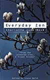 Everyday Zen: Love and Work - Charlotte Joko Beck