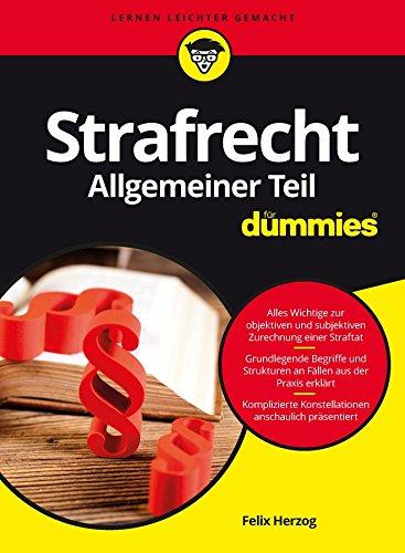 Strafrecht Allgemeiner Teil für Dummies (FÜr Dummies)