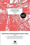 Sécurité et sureté des lieux de spectacles - Recueil des textes de référence pour l'obtention de la licence 1re catégorie