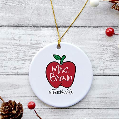 CiCiDi Personalized Teacher Christmas Ornament, Teacher Life Ceramic Ornament, Teacher Apple Ornaments, Teacher Appreciation Decorations, Custom Name and Date Ceramic Ornament