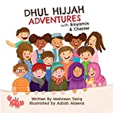 Dhul-Hijjah Adventures with Binyamin and Chester