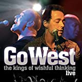 The Kings of Wishful Thinking - Live von Go West