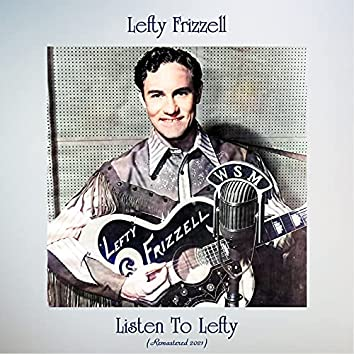 Listen to Lefty (Remastered 2021)