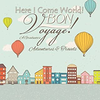 Bon Voyage! Here I Come World!: 2016 Graduation Gifts for Women in al; 2016 Graduation Decorations Black & Wh; 2016 Graduation Party Supplies Or; 2016 ... 2016 in al; Graduation Gifts for Her in al