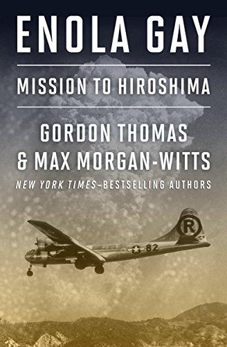Enola Gay: Mission to Hiroshima (English Edition)