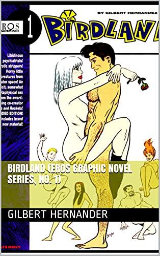 Birdland (Eros Graphic Novel Series, No. 1)