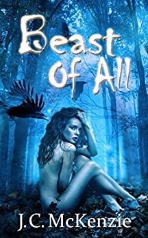 Beast of All (A Carus Novel Book 5) by [J. C. McKenzie]