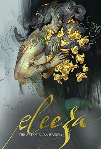 Eleeza: The Art of Eliza Ivanova