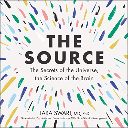 The Source Audiobook By Tara Swart MD PhD cover art