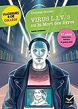 Virus Liv 3 ou la mort des livres (Classiques & Cie Collège)
