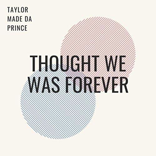 Taylor Made Da Prince