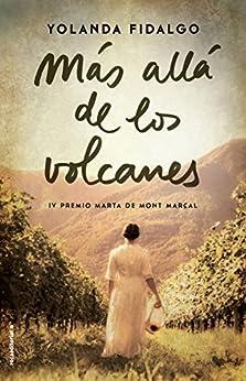 Más allá de los volcanes (Novela) de [Yolanda Fidalgo]