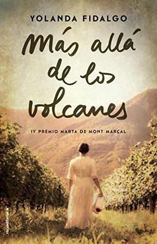 Más allá de los volcanes (Novela)