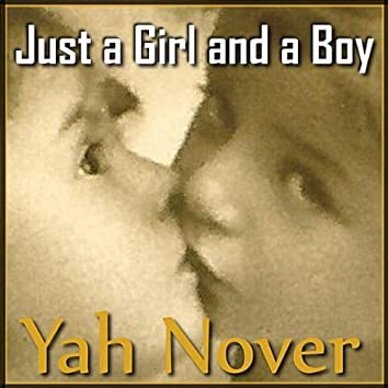 Just a Girl and a Boy - Single