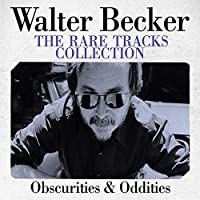 Tribute To Walter Becker: The Rare Tracks Collection