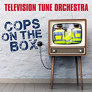 Cops on the Box