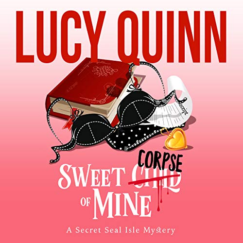 Sweet Corpse of Mine     Secret Seal Isle Mysteries, Book 7              De :                                                                                                                                 Lucy Quinn                               Lu par :                                                                                                                                 Traci Odom                      Durée : 5 h et 6 min     Pas de notations     Global 0,0