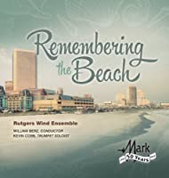 Remembering the Beach by THOMSON / COLGRASS / MASLANKA (2013-03-26)