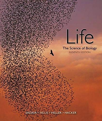 Compare Textbook Prices for Life: The Science of Biology Eleventh Edition ISBN 9781319010164 by Sadava, David E.,Hillis, David M.,Heller, H. Craig,Hacker, Sally D.