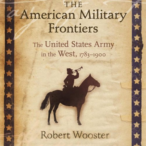 The American Military Frontiers cover art