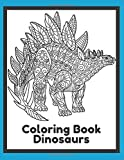 Coloring Book Dinosaurs: For Kids