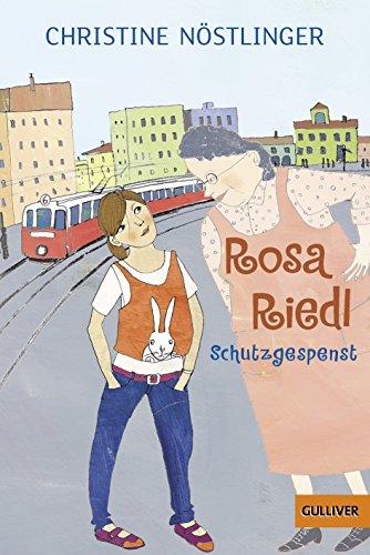 Rosa Riedl, Schutzgespenst: Roman für Kinder