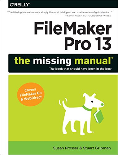FileMaker Pro 13: The Missing Manual (Missing Manuals) (English Edition)