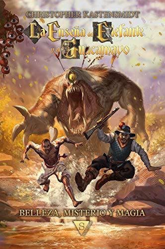 La Enseña del Elefante y el Guacamayo: Belleza, Misterio y Magia (Spanish Edition)