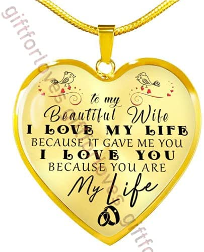 TO MY BEAUTIFUL WIFE Popularity I LOVE LIFE GAVE BECAUSE IT At the price of surprise HEART YOU ME