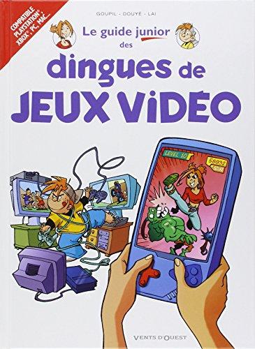 Les Guides Junior - Tome 07: Les dingues de jeux vidéo