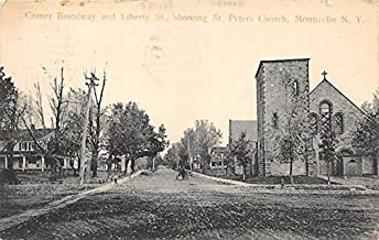 Corner Broadway and Liberty Street Showing St Peter's Church Monticello, New York, Postcard