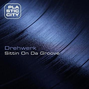 Sittin On Da Groove