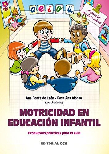 Motricidad en Educación Infantil (Materiales para educadores nº 118)
