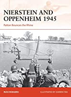 Nierstein and Oppenheim 1945: Patton Bounces the Rhine (Campaign)