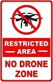 Restricted Area No Drone Zone Sign. 9x12 Metal. Banned Drone Zone