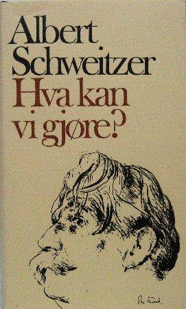 HVA KAN VI GJORE ? Oversatt av Johan B. Hygen.
