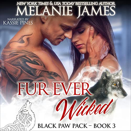 Fur Ever Wicked Audiobook By Melanie James cover art