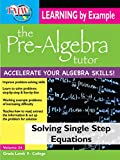 Pre-Algebra Tutor: Learning By Example - Solving Single Step Equations
