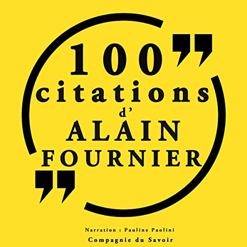 Couverture de 100 citations d'Alain Fournier