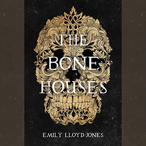 The Bone Houses cover art
