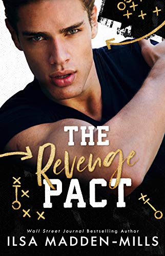The Revenge Pact (Kings of Football Book 1) by [Ilsa Madden-Mills]