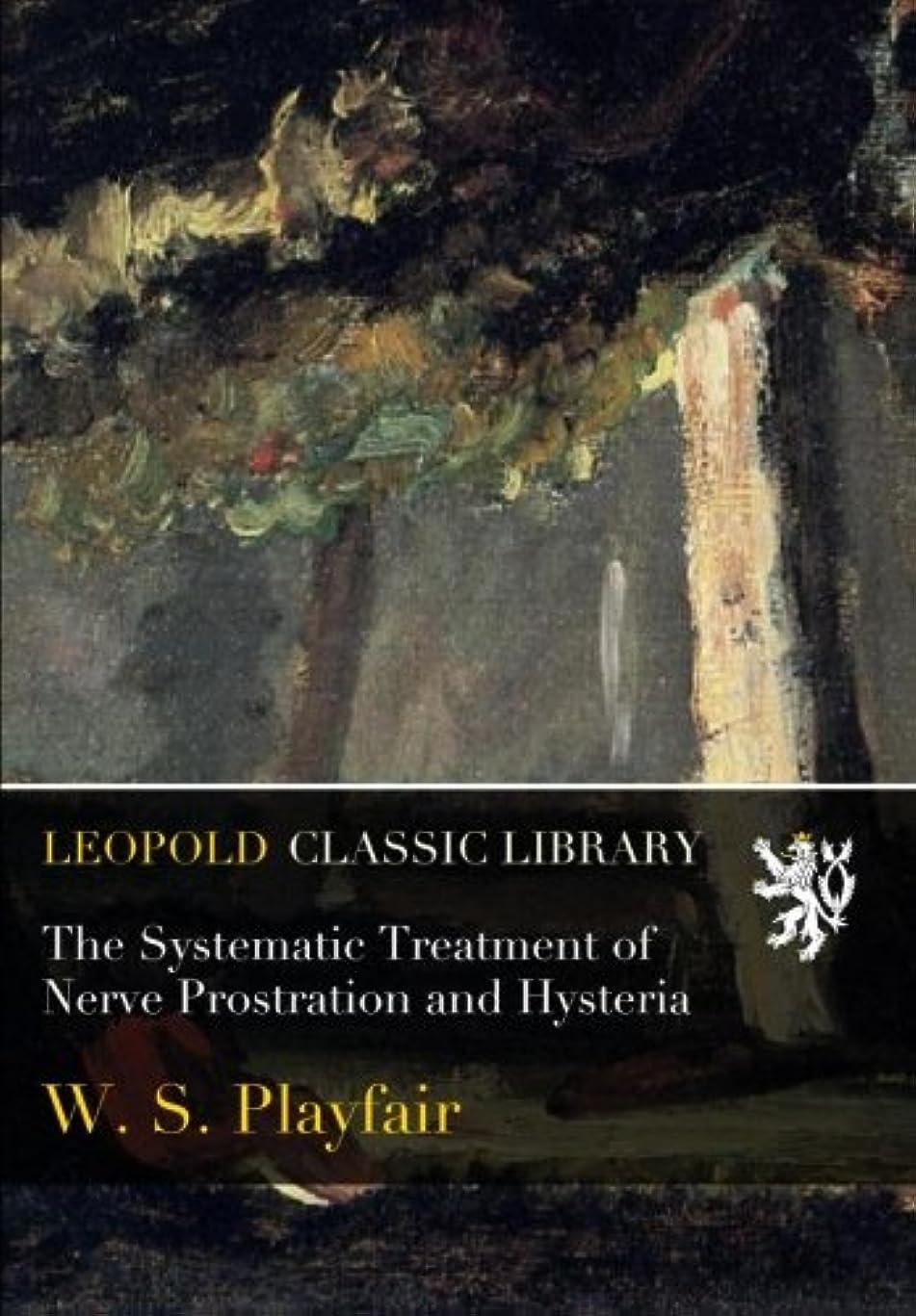 感謝士気ブラジャーThe Systematic Treatment of Nerve Prostration and Hysteria