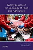 Twenty Lessons in the Sociology of Food and Agriculture (Oxford University Press Lessons)